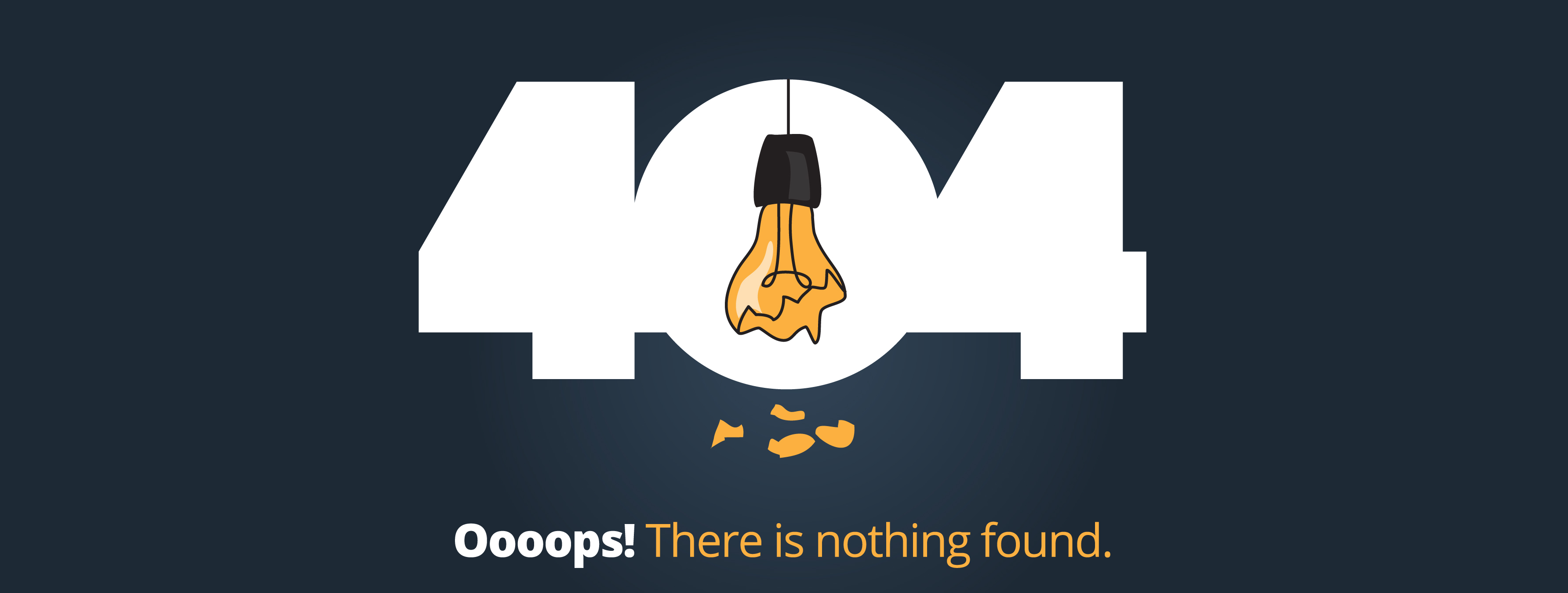 404. Broken lightbulb. Oooops! There is nothing found.